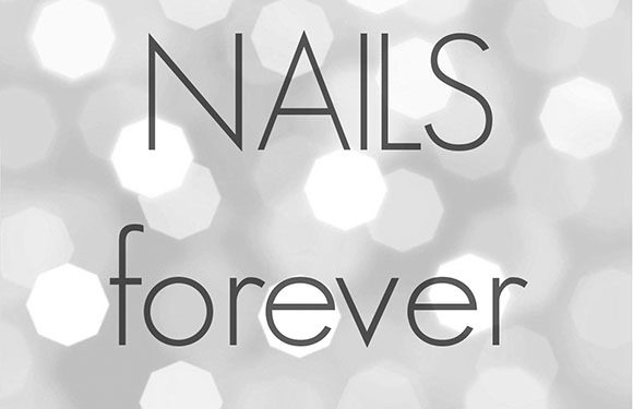 Nails Forever – Now Open